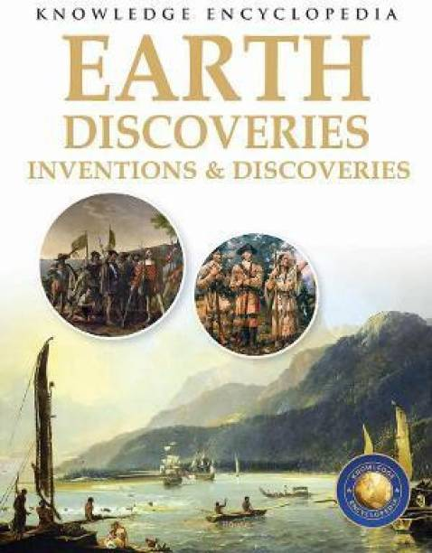 Inventions & Discoveries - Earth Discoveries