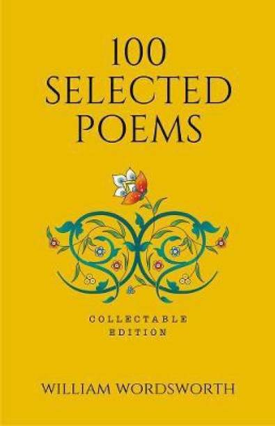 100 Selected Poems, William Wordsworth