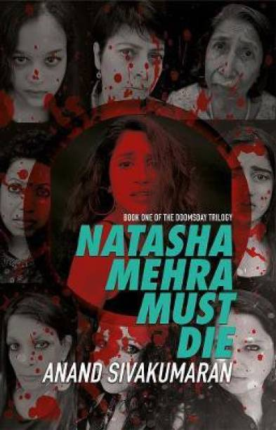 Natasha Mehra Must Die - Book One of the Doomsday Trilogy