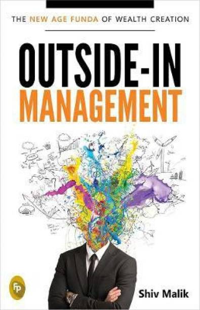 Outside-In Management: - The New Age Funda of Wealth Creation