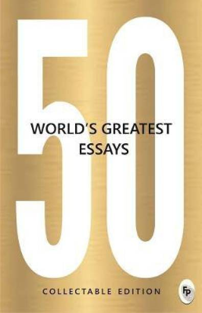50 World's Greatest Essays
