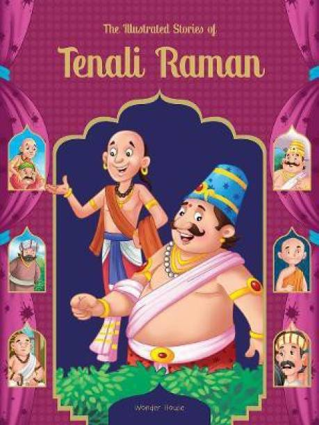 The Illustrated Stories of Tenali Raman - By Miss & Chief