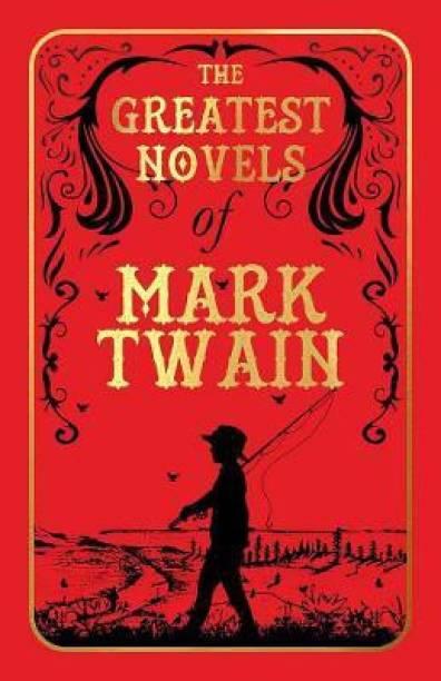 The Greatest Novels of Mark Twain