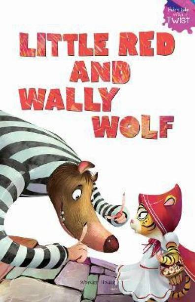 Little Red and Wally Wolf - By Miss & Chief 1 Edition
