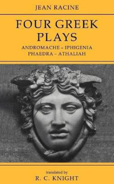 Jean Racine: Four Greek Plays