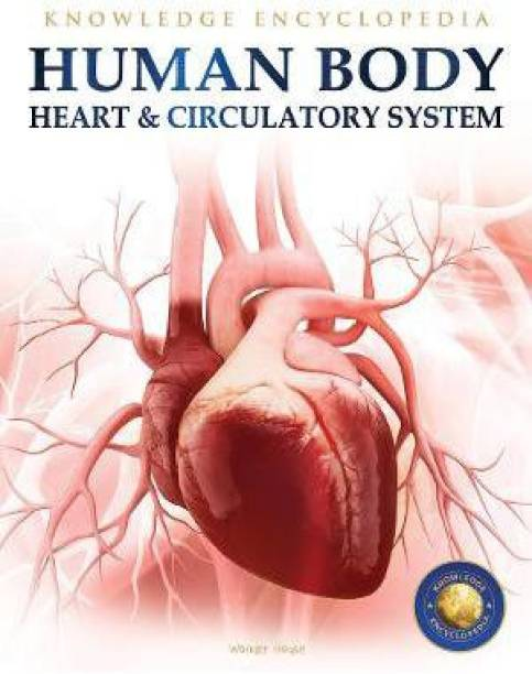 Human Body - Heart and Circulatory System - By Miss & Chief
