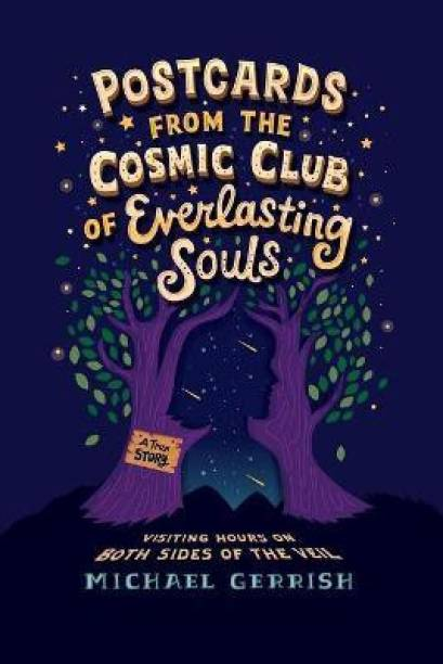 Postcards from the Cosmic Club of Everlasting Souls
