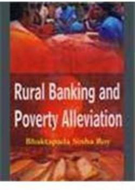 Rural Banking and Poverty Alleviation