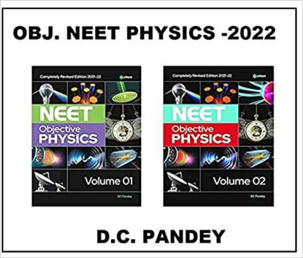 COMBO PACK OF OBJECTIVE NEET PHYSICS VOLUME 1 & 2 FOR 2021 EXAMINATION AUTHOR D. C. PANDEY Paperback – 24 August 2020
