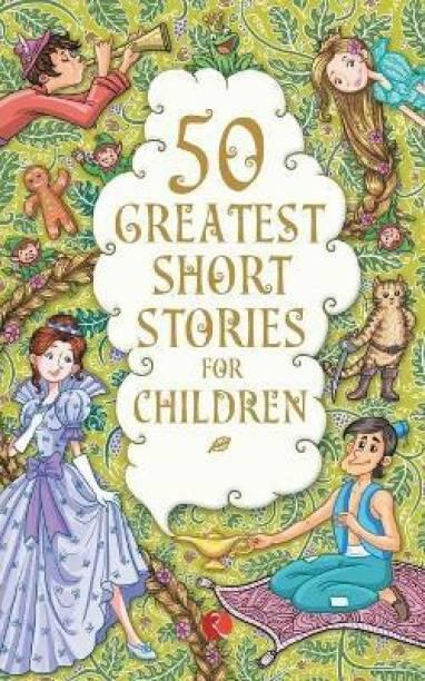 50 GREATEST SHORT STORIES FOR CHILDREN