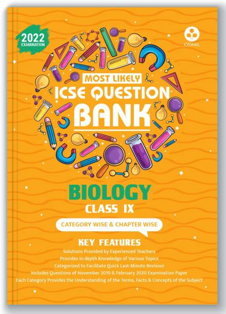 ICSE Most Likely Question Bank Biology Class 9 (2022 Exam) - Categorywise & Chapterwise Topics, Latest Question Pattern and Solved Papers