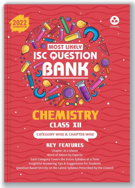 ISC Most Likely Question Bank Chemistry Class 12 (2022 Exam) Categorywise & Chapterwise Topics, Latest Reduced Syllabus Pattern and Solved Papers