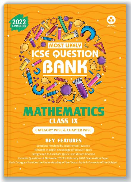 ICSE Most Likely Question Bank Mathematics Class 9 (2022 Exam) - Categorywise & Chapterwise Topics, Latest Question Pattern and Solved Papers