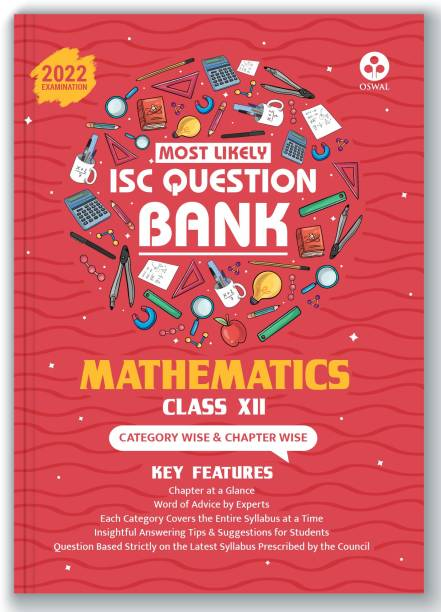 ISC Most Likely Question Bank Mathematics Class 12 (2022 Exam) Categorywise & Chapterwise Topics, Latest Reduced Syllabus Pattern and Solved Papers