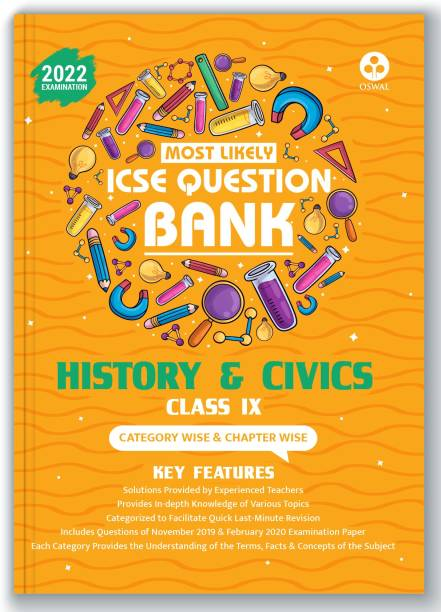 ICSE Most Likely Question Bank History & Civics Class 9 (2022 Exam) Categorywise & Chapterwise Topics, Latest Question Pattern, Solved Papers