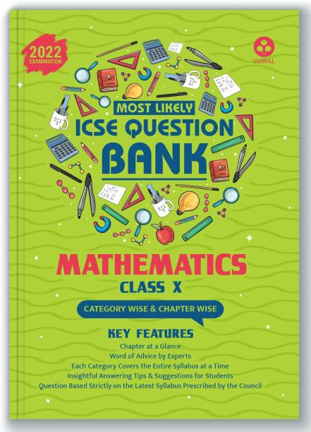 ICSE Most Likely Question Bank Mathematics Class 10 (2022 Exam) - Categorywise & Chapterwise Topics, Latest Syllabus Pattern and Solved Papers