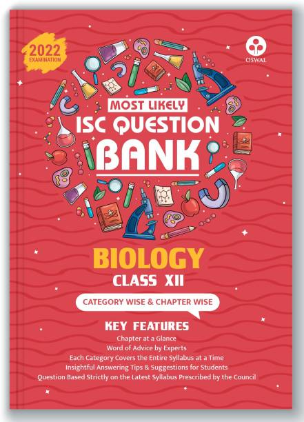 ISC Most Likely Question Bank Biology Class 12 (2022 Exam) Categorywise & Chapterwise Topics, Latest Reduced Syllabus Pattern and Solved Papers