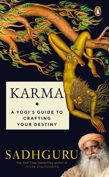 Karma: A Yogi's Guide To Crafting Your Destiny (English,Paperback, Sadhguru)