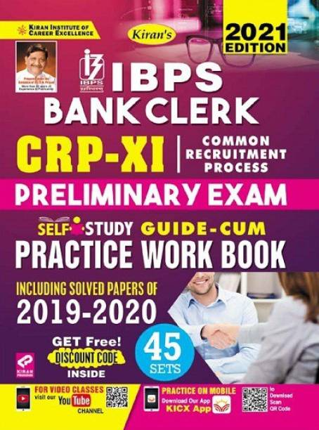 Kiran IBPS Bank Clerk CRP XI Preliminary Exam Self Study Guide Cum Practice Work Book Including Solved Papers Of 2019 to 2020 (English Medium)(3392)