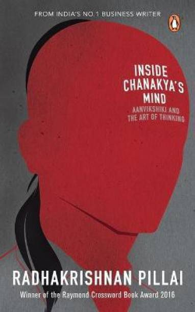 Inside Chanakya's Mind - Aanvikshiki and the Art of Thinking