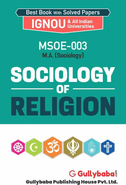 Gullybaba IGNOU 2nd Year MA (Latest Edition) MSOE-003 Sociology of Religion in English IGNOU Help Book with Solved Previous Year's Question Papers and Important Exam Notes