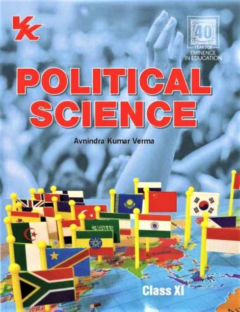 Political Science for Class 11 - CBSE 2020 Edition