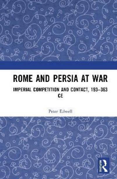 Rome and Persia at War