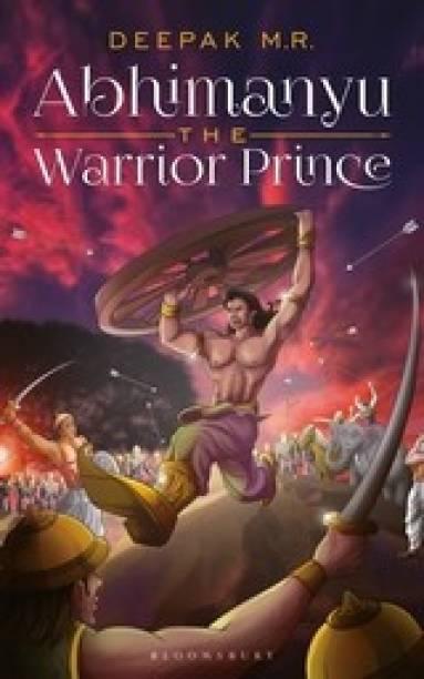 Abhimanyu: The Warrior Prince
