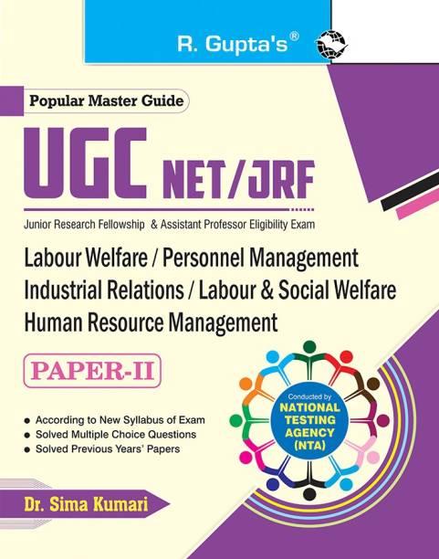 NTA-UGC-NET/JRF: Labour Welfare/Personnel Management/Industrial Relations/Labour & Social Welfare/Human Resource Management (Paper II) Exam Guide