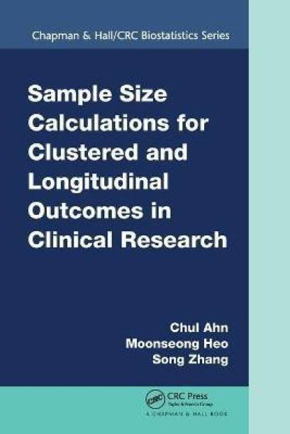 Sample Size Calculations for Clustered and Longitudinal Outcomes in Clinical Research