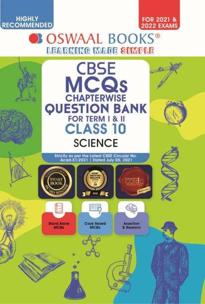 Oswaal Cbse MCQS Chapterwise for Term I & II, Class 10, Science (with the Largest MCQ Question Pool for 2021-22 Exam) - Chapterwise For Term I & II, Class 10, Science (With the MCQ Question Pool for 2021-22 Exam)