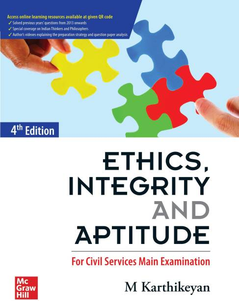Ethics, Integrity and Aptitude | 4th Edition
