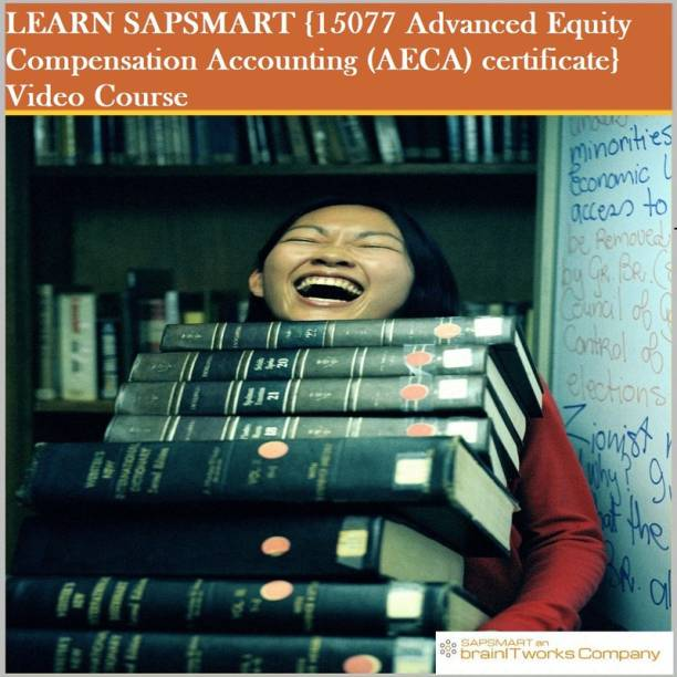 SAPSMART {15077 Advanced Equity Compensation Accounting (AECA) certificate}