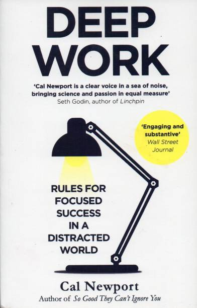 Deep Work: Rules For Focused Success In A Distracted World Paperback – 12 February 2016