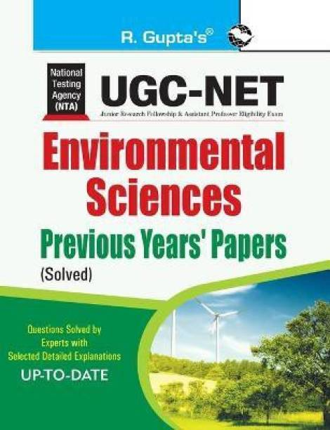 UGC-Net - Environmental Sciences Previous Years Papers (Solved) 2021 Edition