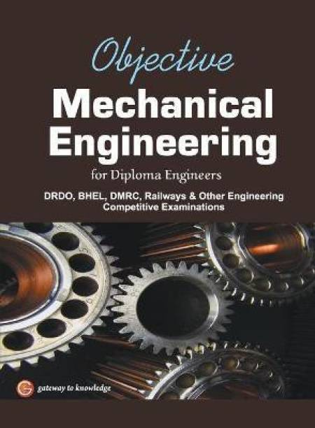 Objective Mechanical Engineering For Diploma Engineers