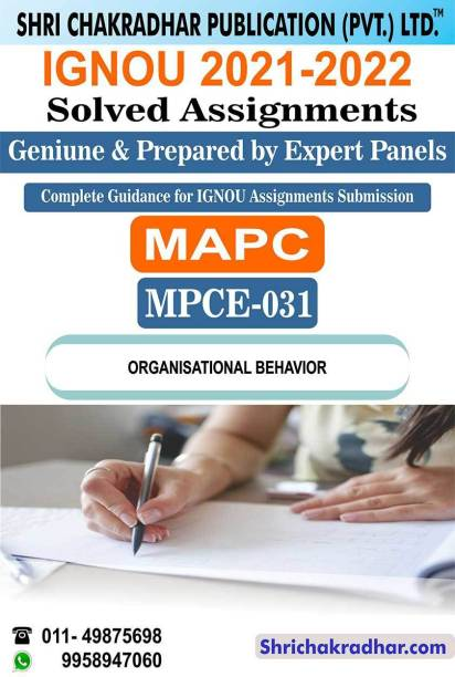 IGNOU MPCE 31 Solved Assignment 2021 2022 Organisational Behaviour IGNOU Solved Assignment MAPC 2nd Year IGNOU MA Industrial And Organizational Psychology