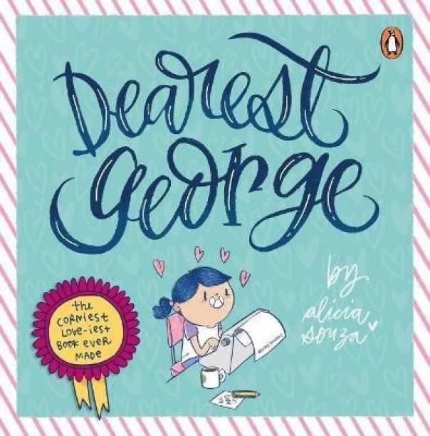Dearest George