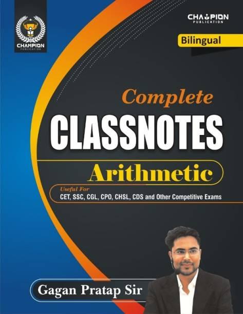 Complete Classnotes Arithmetic (Bilingual)