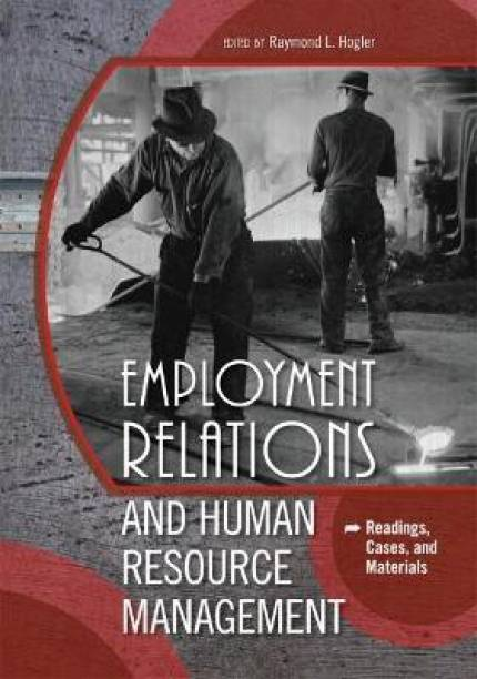Employment Relations and Human Resource Management