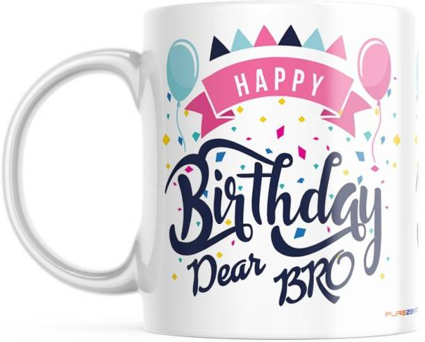 purezento Happy Birthday Dear Bro Best gift for Brother's Birthday. Ceramic Coffee Mug