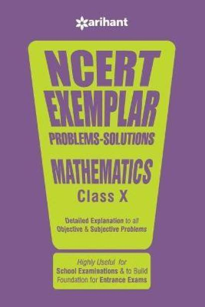 Ncert Exemplar Problems-Solutions Mathematics Class 10th - Detailed Explanation to All Objective & Subjective Problems