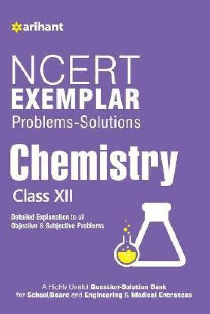 Ncert Exemplar Problems-Solutions Chemistry Class 12th - Detailed Explanation to All Objective & Subjective Problems