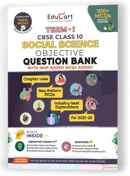 Educart TERM 1 SOCIAL SCIENCE MCQ Class 10 Question Bank Book 2022 (Based on New MCQs Type Introduced in 2nd Sep 2021 CBSE Sample Paper)