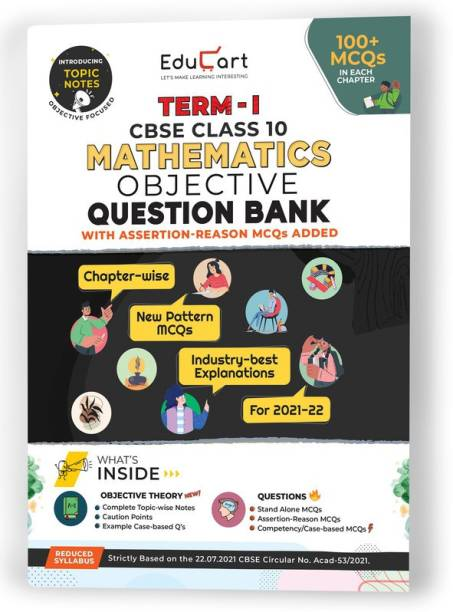 Educart TERM 1 MATHEMATICS MCQ Class 10 Question Bank Book 2022 (Based on New MCQs Type Introduced in 2nd Sep 2021 CBSE Sample Paper)