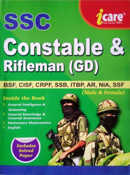CONSTABLE & RIFLEMAN (GD) - FOR BSF, CISF, CRPF, SSB, ITBP, AR, NIA, SSF (Male & Female) SSC