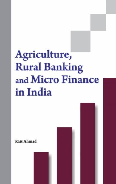 Agriculture, Rural Banking and Micro Finance in India