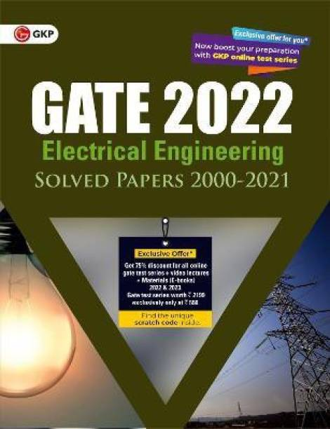 Gate 2022 Electrical Engineering Solved Papers (2000-2021)