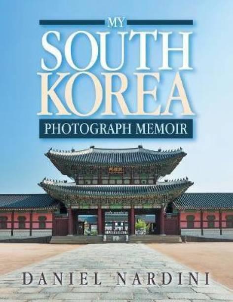 My South Korea Photograph Memoir