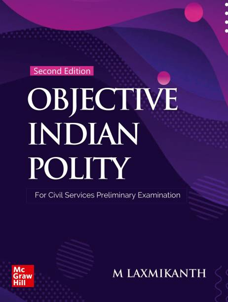Objective Indian Polity for Civil Services Preliminary Examination